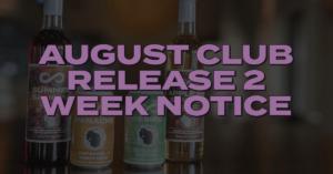 INFINITY AUGUST CLUB RELEASE 2 WEEK NOTICE