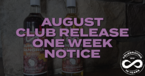 AUGUST CLUB RELEASE ONE WEEK NOTICE
