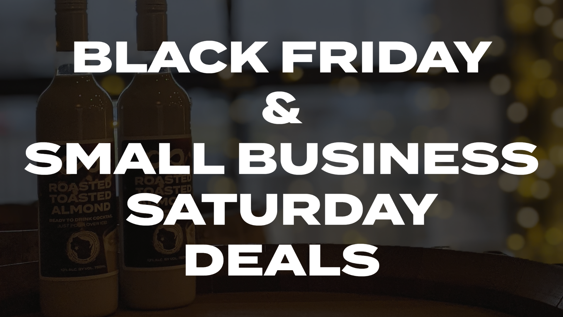 BLACK FRIDAY AND SMALL BUSINESS SATURDAY DEALS