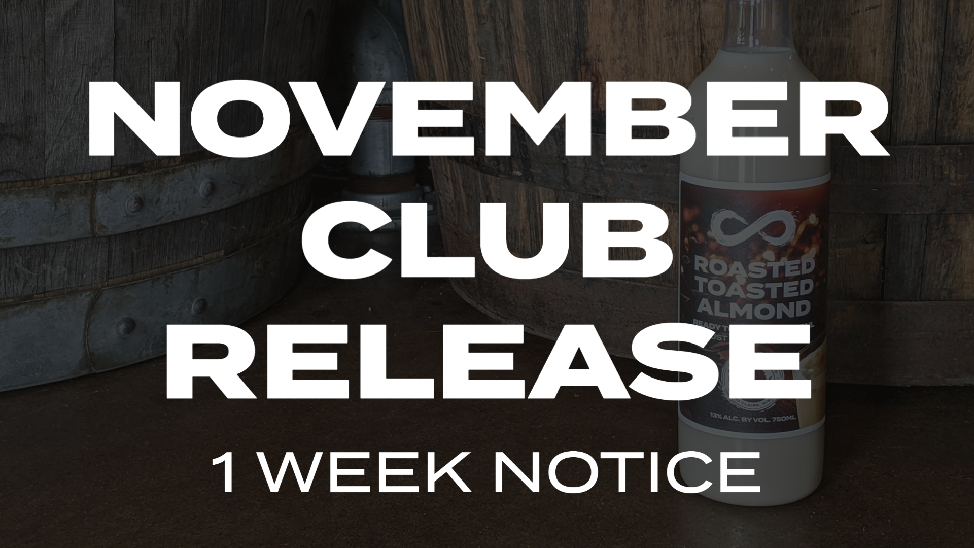 November Club Release 1 Week Notice