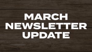 March Newsletter Update